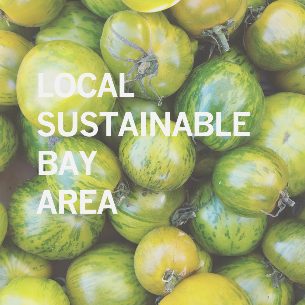 Farmers Market Tomatoes with Blog Title, Local Sustainable Bay Area